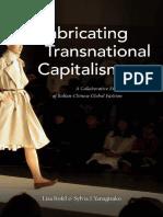 Lisa Rofel_ Sylvia J. Yanagisako - Fabricating Transnational Capitalism_ A Collaborative Ethnography of Italian-Chinese Global Fashion-Duke University Press Books (2019).pdf