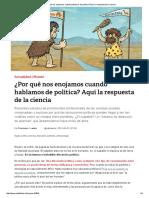 ¿Por qué nos enojamos cuando hablamos de política_ Aquí la respuesta de la ciencia.pdf
