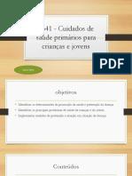 9641_-_cuidados_de_saude_primarios_para_crianas_e_jovens.pptx