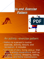 ACTIVITY AND EXERCISE PATTERN