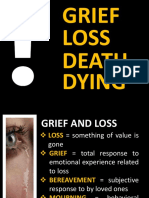 GRIEF, LOSS, DEATH AND DYING