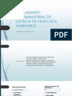 REGLAMENTO INTERMINISTERIAL DE GESTION DE DESECHOS SANITARIOS.pptx
