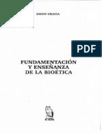[(Col. Ética y vida 1)] Gracia, Diego - Fundamentación y enseñanza de la bioética. (2004).pdf