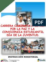 Instruccion FINAL Carrera Caminata por la Paz y la Convivencia estudiantil 2020 revisada3febdefinitiva.pdf
