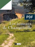 jumeaux de Champvieille, Les - Maximy (de)