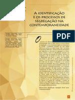 A identificação  e os processos de  segregação na  contemporaneidade