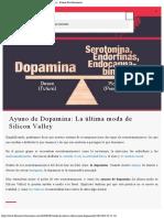 Ayuno de Dopamina La última moda de Silicon Valley ⋆ Fitness Revolucionario