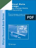 (Philips Research Book Series) Erwin R. Meinders, Andrei V. Mijiritskii, Liesbeth van Pieterson, Matthias Wuttig-Optical Data Storage_ Phase-change media and recording -Springer (2006)