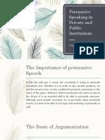 Persuasive Speaking in Private and Public Institutions