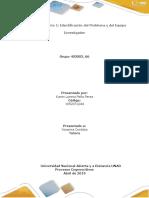 TRABAJO INDIVIDUAL MOMENTO 1 -IDENTIFICACIÓN DEL PROBLEMA Y DEL EQUIPO INVESTIGADOR