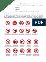 Las señales de tránsito son aquellos carteles colocados al costado de la ruta o elevados sobre el piso con información útil para los conductores