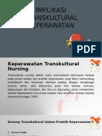 IMPLIKASI TRANSKULTURAL.pptx