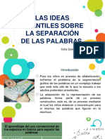 LAS IDEAS INFANTILES SOBRE LA SEPARACIÓN DE LAS PALABRAS. Celia Zamudio Mesa