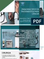 PRINCIPAIS TIPOS DE TRATAMENTOS PARA CÂNCER