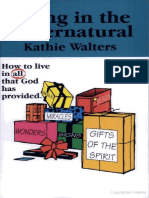 Living in the Supernatural - Kathie Walters