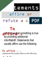 Affirming and Refuting a Claim