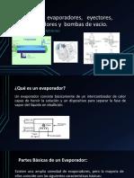 Tipos de evaporadores, eyectores y bombas_1.pptx