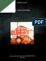 Robert Gaupp. EL CASO WAGNER