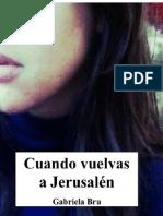 Cuando vuelvas a Jerusalen - Gabriela Bru.pdf