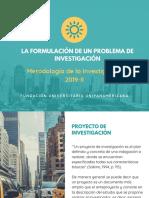 LA FORMULACIÓN DE UN PROBLEMA DE INVESTIGACIÓN