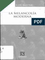 "Roger Bartra, ""La Melancolía Moderna""."