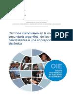 Cambios curriculares en la escuela secundaria argentina de las reformas parcializadas a una concepción.pdf