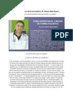 Afrontar el cáncer de forma holística, Dr. Alberto Martí Bosch.