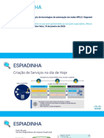 Espiadinha - Aplicação de tecnologias de automação em redes MPLS - Segment Routing