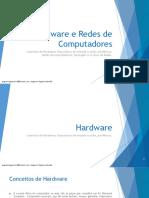 Hardware e Redes de Computadores