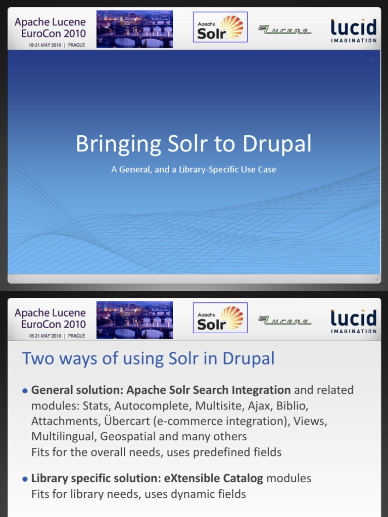 Bringing Solr to Drupal a General and Library Specific Use
