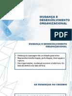 Aula 5_Mudança e Desenvolvimento Org.pptx