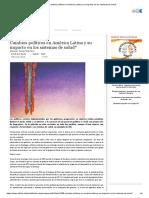 Cambios políticos en América Latina y su impacto en los sistemas de salud_