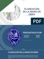 PLANEACIÓN DE LA MANO DE OBRA