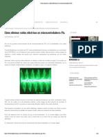 Cómo eliminar ruidos eléctricos en microcontroladores Pic_