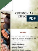 CERIMÔNIAS ESPECIAIS
