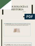 Arqueología e historia.pptx