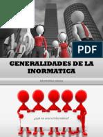 INFORMATICA GENERALIDADES