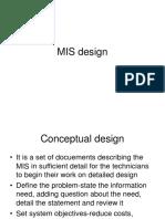 MIS design