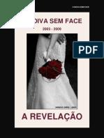 A NOIVA SEM FACE - A REVELAÇÃO - Parte 1