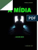 A MIDIA -  Poema