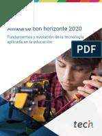 1 Alinearse con horizonte 2020 FUNDAMENTOS Y EVOLUCION DE LA TECNOLOGIA APLICADA EN LA EDUCACION
