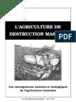 L'agriculture de destruction massive
