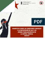 DIAGNO_STICO SOBRE LAS CONDICIONES LABORALES Y LA PARTICIPACIO_N DE LAS Y LOS JO_VENES TRABAJADORES:AS EN LA CENTRAL SINDICAL CEDOCUT