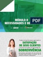 SESI ES - SATISFAÇÃO DO CLIENTE - Módulo 2 - Necessidades e Desejos