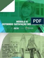 SESI ES - SATISFAÇÃO DO CLIENTE - Modulo 4 - Definindo Satisfação Dos Clientes