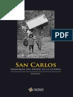 Resumen San Carlos - Memorias del éxodo en la guerra