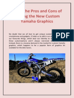 Know the Pros and Cons of Getting the New Custom Yamaha Graphics