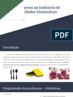 Polímeros na Indústria de Utilidades Domésticas