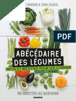 Abécédaire des légumes Infos et recettes pour les cuisiner toute l'année ! (2019)