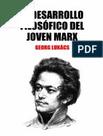 EN TORNO AL DESARROLLO FILOSÓFICO DEL JOVEN MARX (1840-1844) por Georg Lukács
